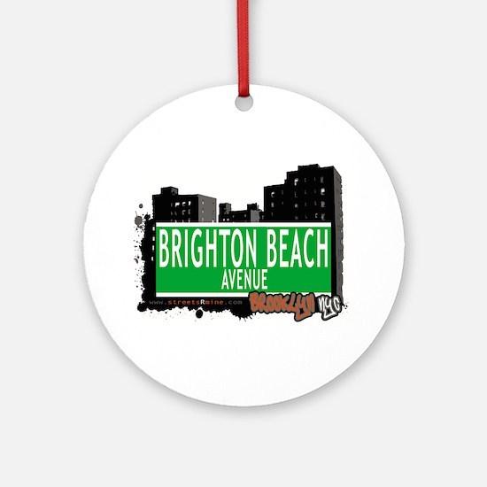 Brighton Beach avenue, BROOKLYN, NYC Ornament (Rou