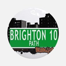 Brighton 10 path, BROOKLYN, NYC Ornament (Round)