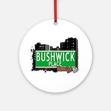 Bushwick place, BROOKLYN, NYC Ornament (Round)