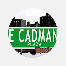 "E Cadman plaza, BROOKLYN, NYC 3.5"" Button"