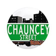 "Chauncey street, BROOKLYN, NYC 3.5"" Button"