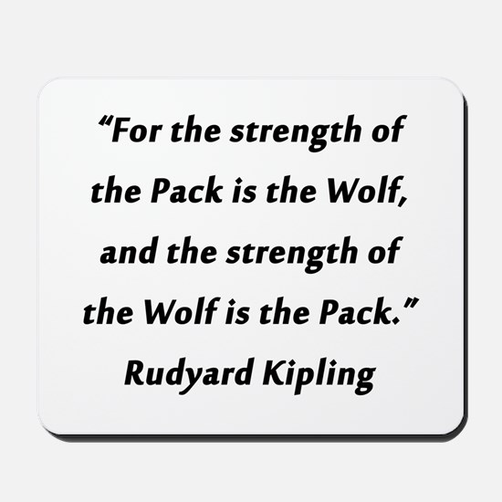 Kipling - Strength of Pack Mousepad