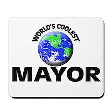 World's Coolest Mayor Mousepad