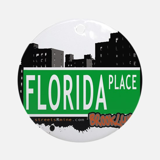 FLORIDA PLACE, BROOKLYN, NYC Ornament (Round)