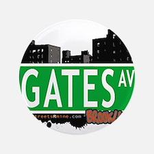 """GATES AV, BROOKLYN, NYC 3.5"""" Button"""