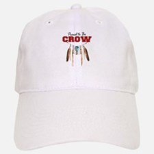 Proud to be Crow Baseball Baseball Cap
