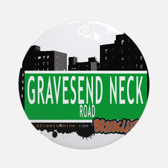 GRAVESEND NECK ROAD, BROOKLYN, NYC Ornament (Round