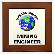World's Coolest Mining Engineer Framed Tile
