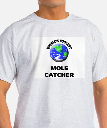 World's Coolest Mole Catcher T-Shirt