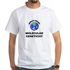 World's Coolest Molecular Geneticist T-Shirt