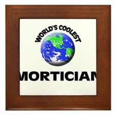 World's Coolest Mortician Framed Tile