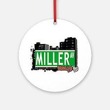 MILLER AV, BROOKLYN, NYC Ornament (Round)