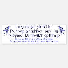 Affairs of Dragons (Klingon) Bumper Bumper Bumper Sticker
