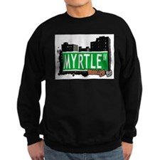 MYRTLE AV, BROOKLYN, NYC Sweatshirt