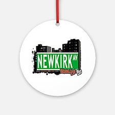 NEWKIRK AV, BROOKLYN, NYC Ornament (Round)