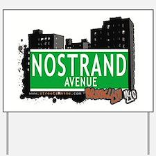 NOSTRAND AVENUE, BROOKLYN, NYC Yard Sign