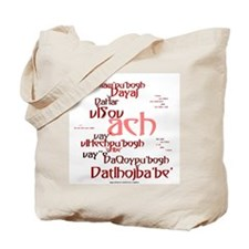 Not What I Meant (Klingon) Tote Bag