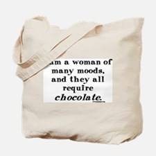 Woman of Many Moods - All Require Chocolate Tote B