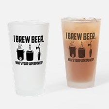 I Brew Beer. What's Your Superpower? Drinking Glas