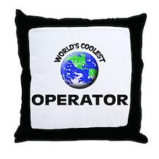 World's Coolest Operator Throw Pillow