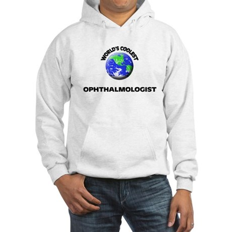 World's Coolest Ophthalmologist Hoodie