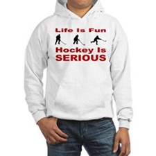 Hockey is Serious Hoodie