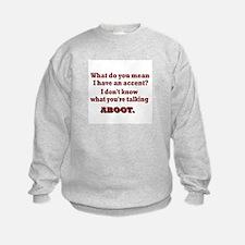 Canadian Talk Sweatshirt