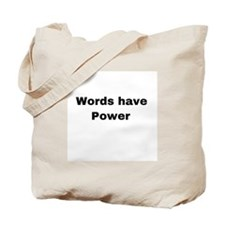Words have power Tote Bag