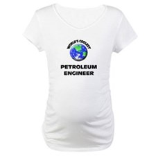 World's Coolest Petroleum Engineer Shirt