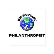 World's Coolest Philanthropist Sticker