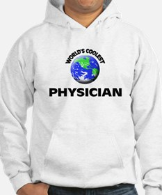 World's Coolest Physician Hoodie