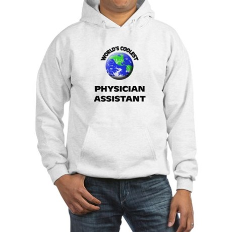 World's Coolest Physician Assistant Hoodie