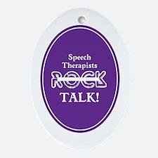 Speech Therapists Talk Ornament (Oval)