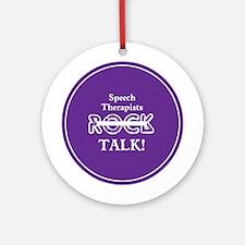 Speech Therapists Talk Ornament (Round)