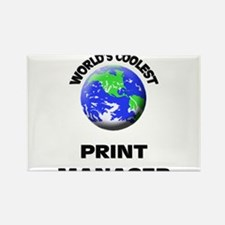 World's Coolest Print Manager Rectangle Magnet