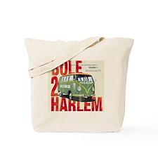 Bole 2 Harlem Tote Bag