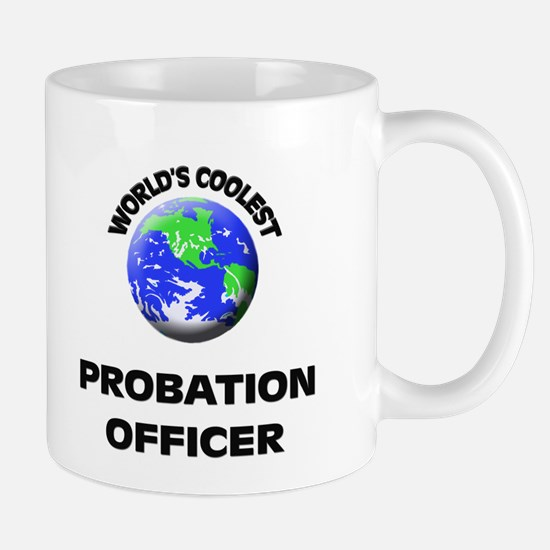 World's Coolest Probation Officer Mug