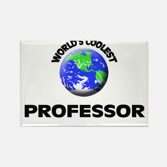 World's Coolest Professor Rectangle Magnet