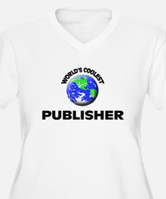World's Coolest Publisher Plus Size T-Shirt