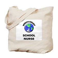World's Coolest School Nurse Tote Bag