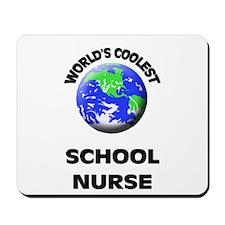 World's Coolest School Nurse Mousepad