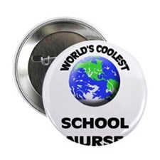 "World's Coolest School Nurse 2.25"" Button"