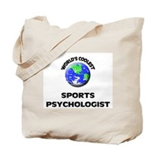 World's Coolest Sports Psychologist Tote Bag