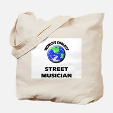 World's Coolest Street Musician Tote Bag