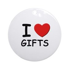 I love gifts Ornament (Round)