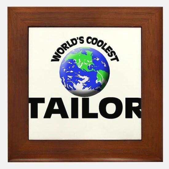 World's Coolest Tailor Framed Tile