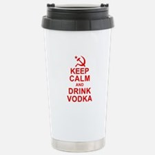 Keep Calm and Drink Vodka Travel Mug