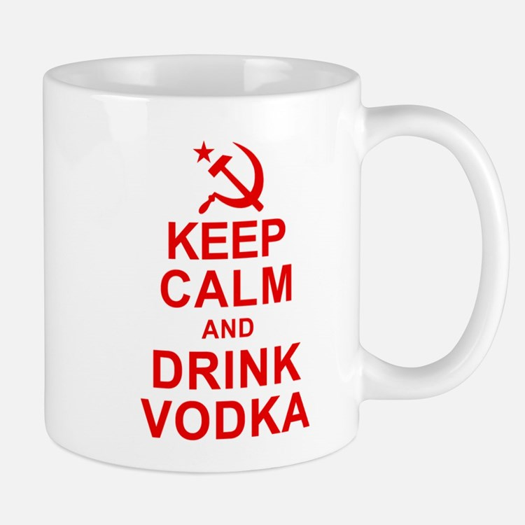 Keep Calm and Drink Vodka Mug