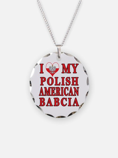 I Heart My Polish American Babcia Necklace