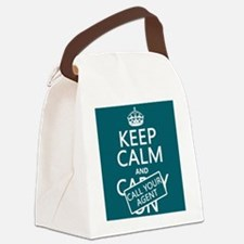 Keep Calm Call Your Agent Canvas Lunch Bag